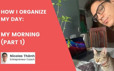How I organize my day: My Morning (part 1)