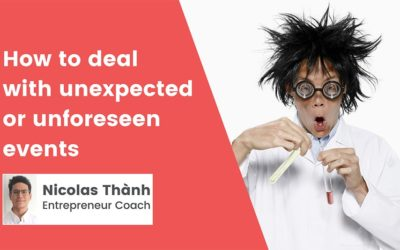 How to deal with unexpected or unforeseen events