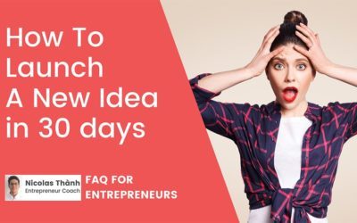 How to launch a new idea in 30 days